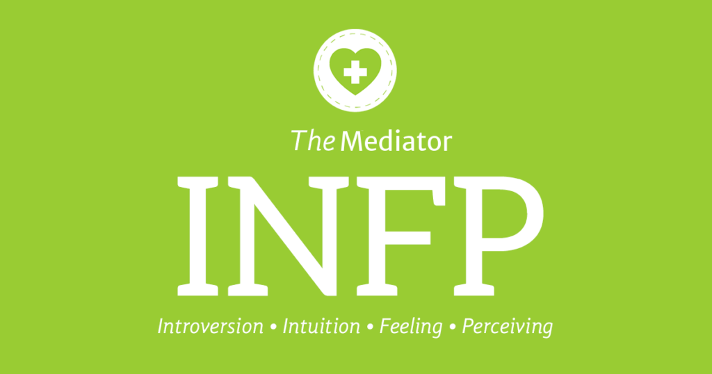 INFP - The Mediator